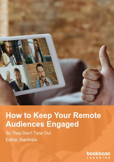 How to Keep Your Remote Audiences Engaged