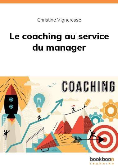 Le coaching au service du manager
