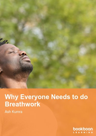 Why Everyone Needs to do Breathwork