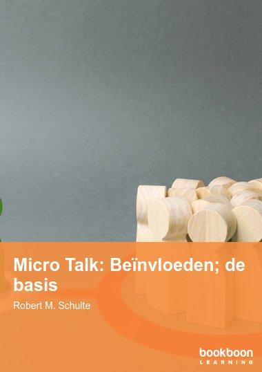Micro Talk: Beïnvloeden; de basis
