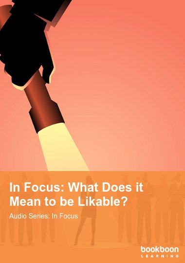 In Focus: What Does it Mean to be Likable?