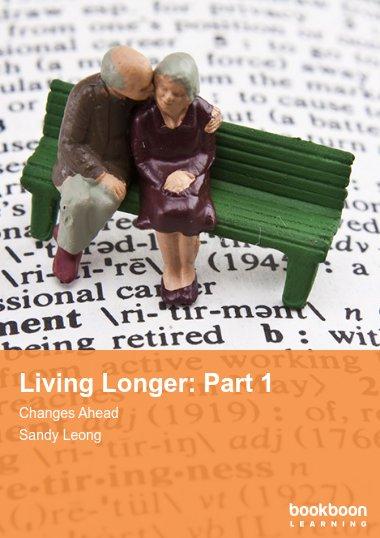 Living Longer: Part 1