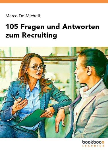 105 Fragen und Antworten zum Recruiting