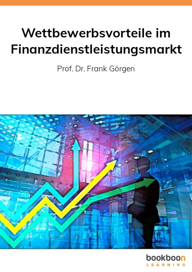 Wettbewerbsvorteile im Finanzdienstleistungsmarkt