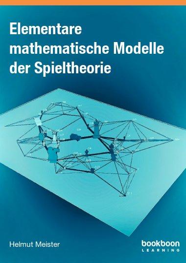 Elementare mathematische Modelle der Spieltheorie