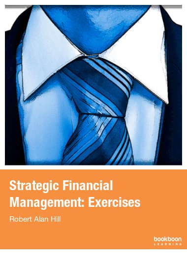 Strategic Financial Management: Exercises