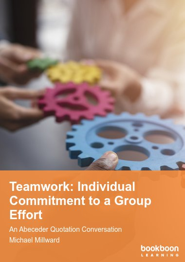 Teamwork: Individual Commitment to a Group Effort