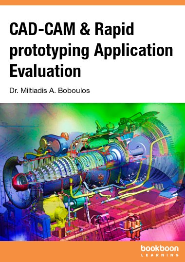 CAD-CAM & Rapid prototyping Application Evaluation