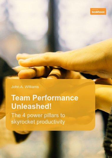 Team Performance Unleashed!
