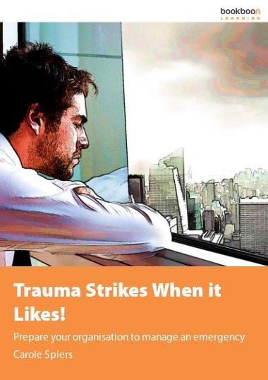 Trauma Strikes When it Likes!