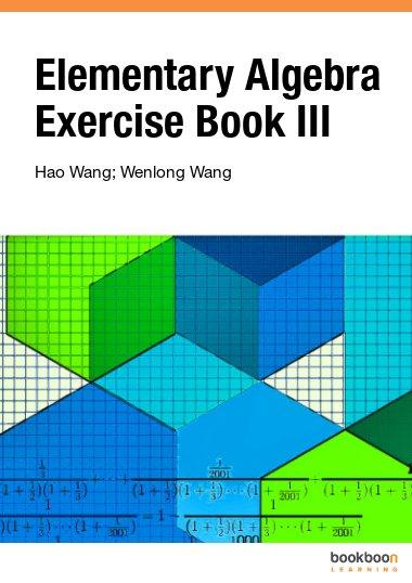 Elementary Algebra Exercise Book III
