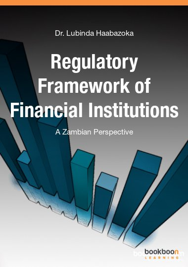Regulatory Framework of Financial Institutions