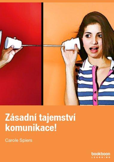 Zásadní tajemství komunikace!