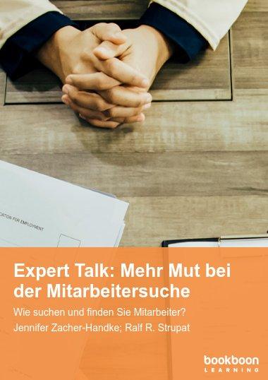 Expert Talk: Mehr Mut bei der Mitarbeitersuche