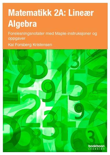 Matematikk 2A: Lineær Algebra