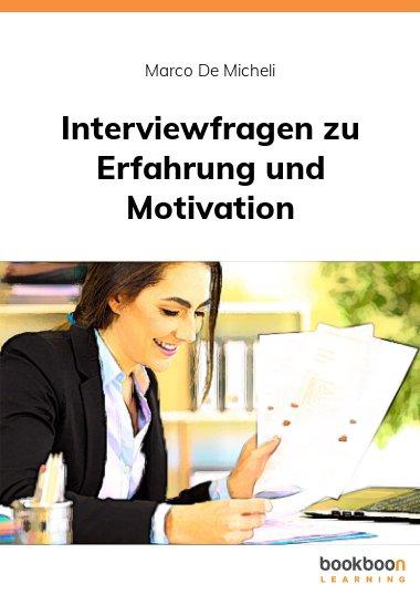 Interviewfragen zu Erfahrung und Motivation