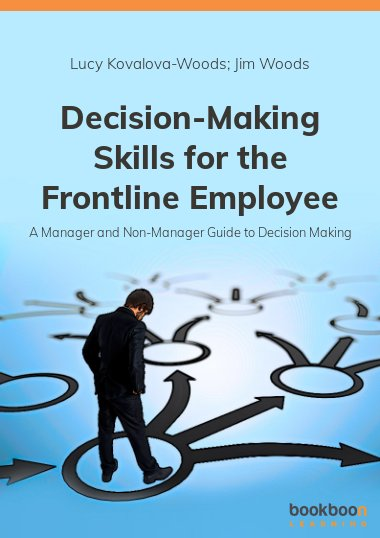 Decision-Making Skills for the Frontline Employee