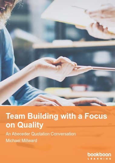 Team Building with a Focus on Quality