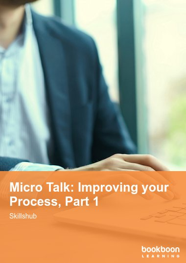 Micro Talk: Improving your Process, Part 1