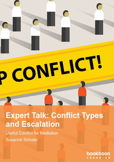 Expert Talk: Conflict Types and Escalation