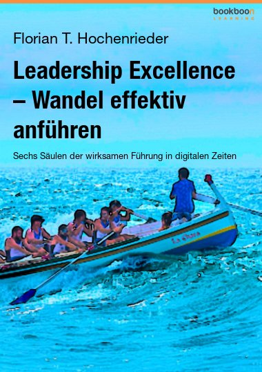 Leadership Excellence – Wandel effektiv anführen
