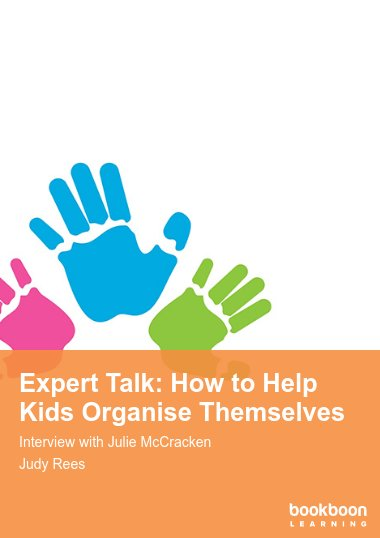 Expert Talk: How to Help Kids Organise Themselves
