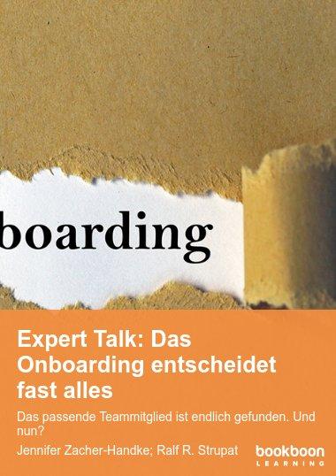Expert Talk: Das Onboarding entscheidet fast alles