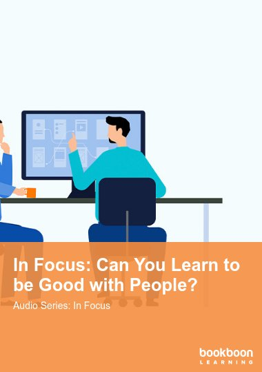 In Focus: Can You Learn to be Good with People?