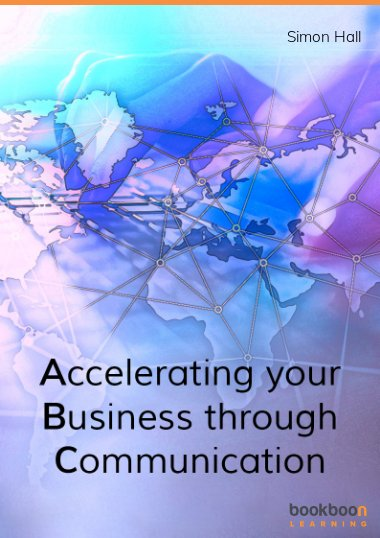 Accelerating your Business through Communication