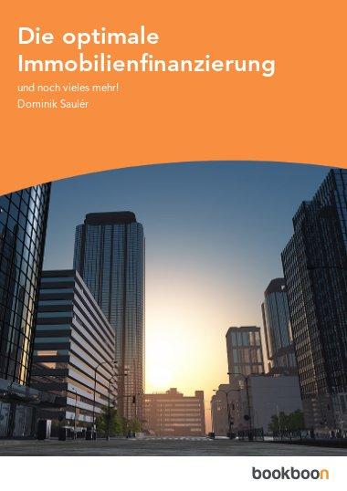 Die optimale Immobilienfinanzierung
