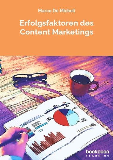 Erfolgsfaktoren des Content Marketings
