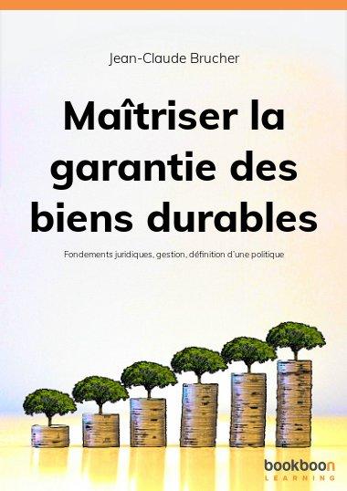 Maîtriser la garantie des biens durables