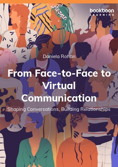From Face-to-Face to Virtual Communication