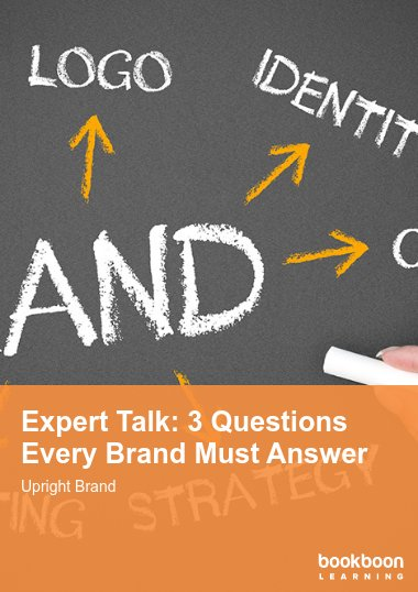Expert Talk: 3 Questions Every Brand Must Answer