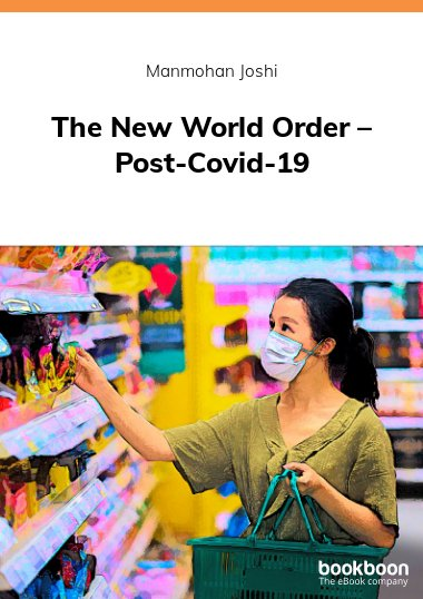 The New World Order – Post-Covid-19