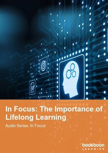 In Focus: The Importance of Lifelong Learning