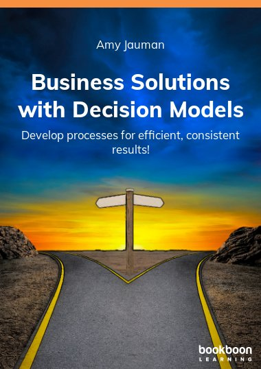 Business Solutions with Decision Models