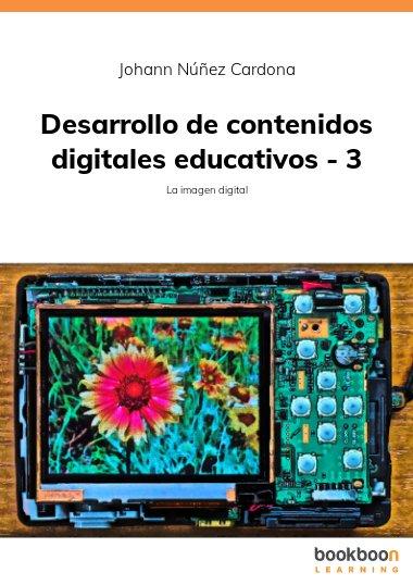 Desarrollo de contenidos digitales educativos - 3