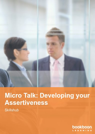 Micro Talk: Developing your Assertiveness
