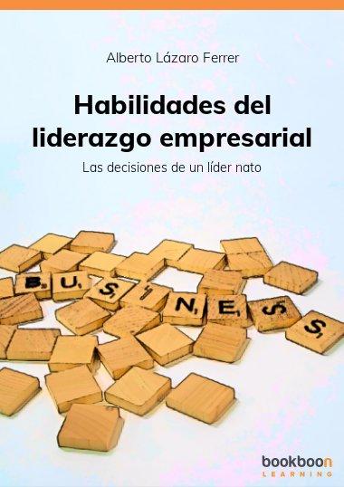 Habilidades del liderazgo empresarial