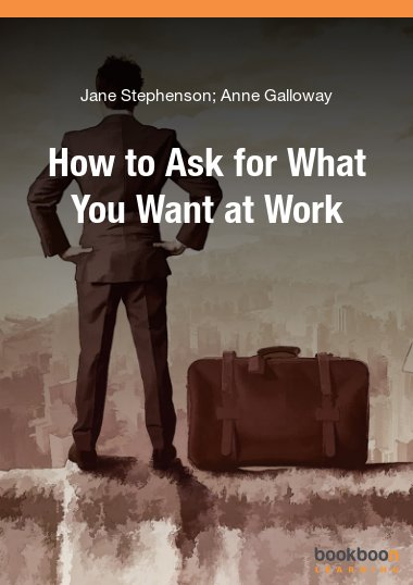 How to ask for what you want at work
