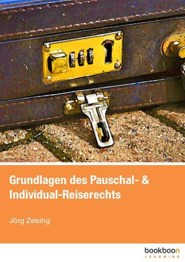 Grundlagen des Pauschal- & Individual-Reiserechts