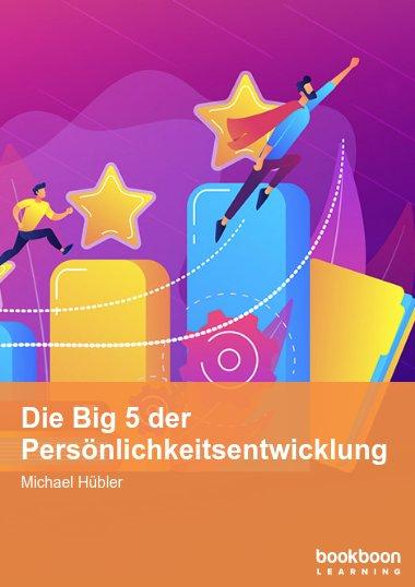 Die Big 5 der Persönlichkeitsentwicklung