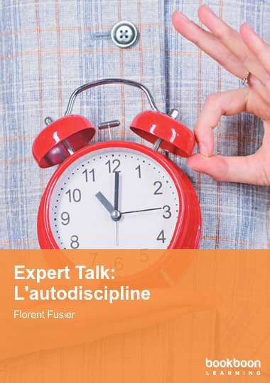 Expert Talk: L'autodiscipline