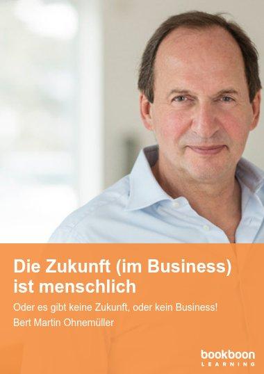 Die Zukunft (im Business) ist menschlich