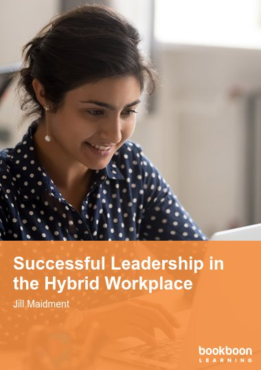Successful Leadership in the Hybrid Workplace
