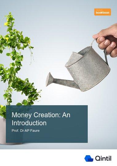 Money Creation: An Introduction