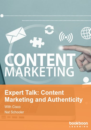 Expert Talk: Content Marketing and Authenticity