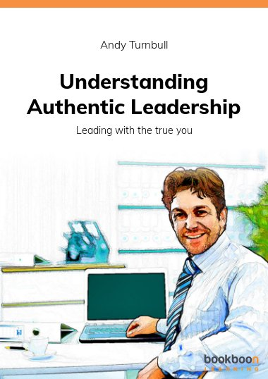 Understanding Authentic Leadership