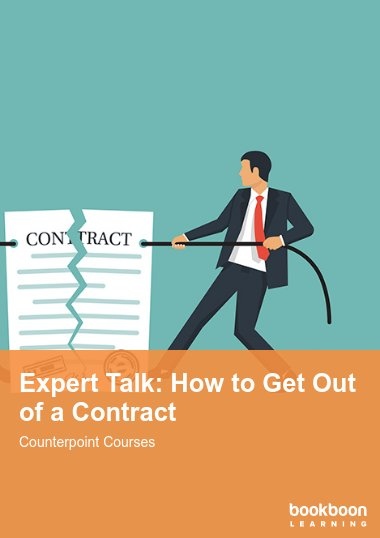 Expert Talk: How to Get Out of a Contract